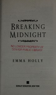 Cover of: Breaking midnight | Emma Holly