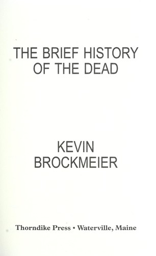 the brief history of the dead brockmeier kevin