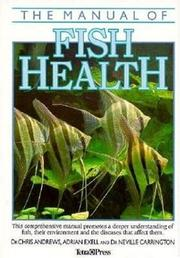 Cover of: The Manual of Fish Health | Chris Andrews