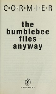 Cover of: The bumblebee flies anyway