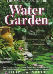 The master book of the water garden by Philip Swindells