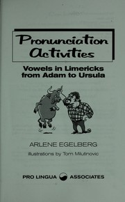 Cover of: Pronunciation activities [sound recording] : vowels in limericks from Adam to Ursula |