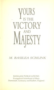 Cover of: Yours is the victory and majesty