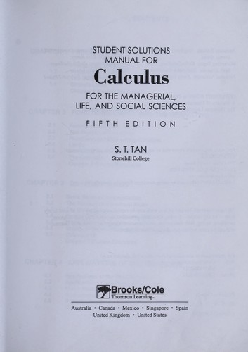 Student solutions manual for Calculus for the managerial, life, and social sciences, fifth edition by Soo Tang Tan