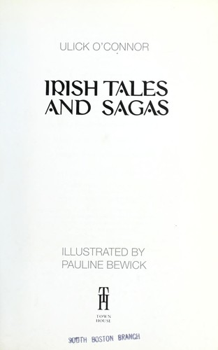 Irish Tales and Sagas by O'Connor, Ulick.