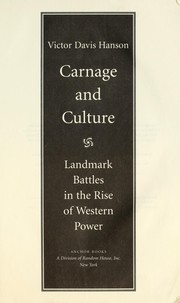 Cover of: Carnage and culture : landmark battles in the rise of Western power |