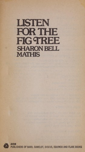 Listen for the fig tree by Sharon Bell Mathis