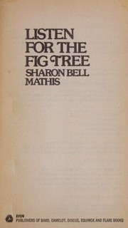 Cover of: Listen for the fig tree | Sharon Bell Mathis