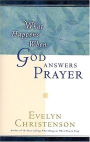 Cover of: What happens when God answers prayer