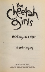 Cover of: Wishing on a Star (The Cheetah Girls #1) | Deborah Gregory