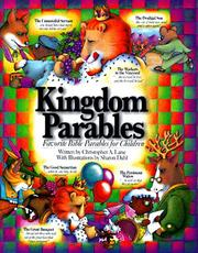 Cover of: Kingdom Parables/Favorite Bible Parables for Children | Christopher A. Lane