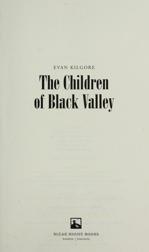 The children of Black Valley by Evan Kilgore