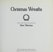 Cover of: Christmas wreaths: text and photographs