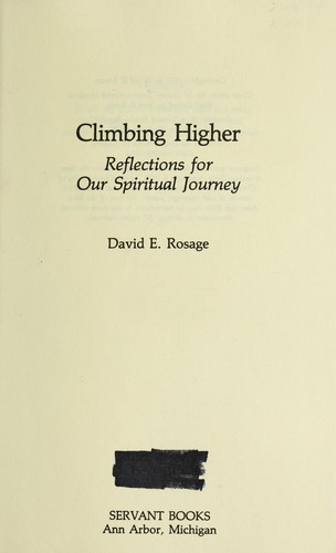 Climbing higher : reflections for our spiritual journey by
