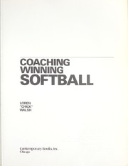 Cover of: Coaching winning softball | Loren Walsh