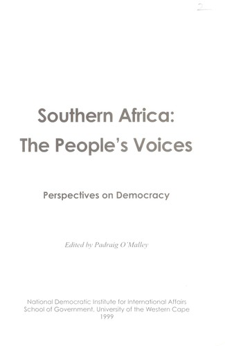 Southern Africa, the people's voices by edited by Padraig O'Malley.
