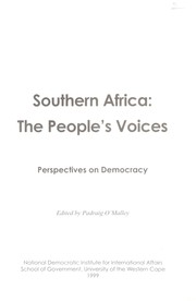 Cover of: Southern Africa, the people's voices | edited by Padraig O'Malley.