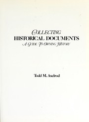 Cover of: Collecting historical documents | Todd M. Axelrod