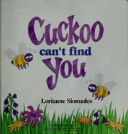 Cover of: Cuckoo can't find you