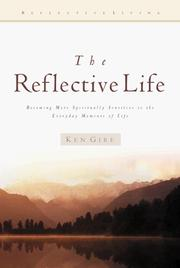 Cover of: The Reflective Life | Ken Gire