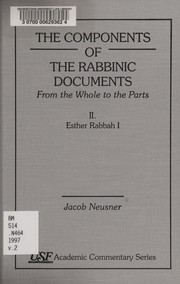 Cover of: The Commentary of the Rabbinic Documets, From the Whole to the Parts | Jacob Neusner
