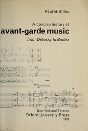 Cover of: A concise history of avant-garde music: from Debussy to Boulez