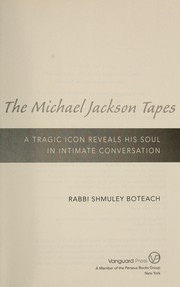 Cover of: The Michael Jackson tapes : a tragic icon reveals his soul in intimate conversation |