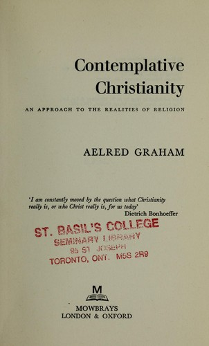 Contemplative Christianity by Aelred Graham