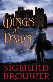 Cover of: Wings of Dawn | Sigmund Brouwer