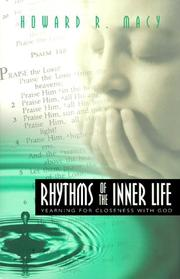 Rhythms of the Inner Life by Howard R. Macy