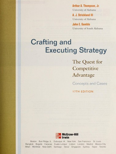 Crafting and executing strategy by Arthur A. Thompson