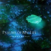 Cover of: Psalms of my life
