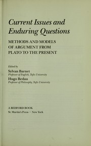 Cover of: Current issues and enduring questions | edited by Sylvan Barnet, Hugo Bedau.