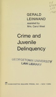 Cover of: Crime and juvenile delinquency