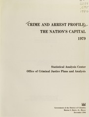Cover of: Crime and arrest profile | District of Columbia. Office of Criminal Justice Plans and Analysis. Statistical Analysis Center