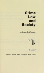 Cover of: Crime, law and society | Frank E. Hartung