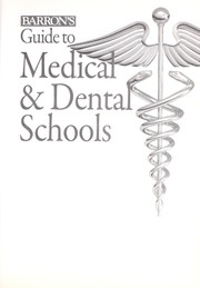 Cover of: Barron's guide to medical & dental schools