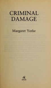 Cover of: Criminal damage | Margaret Yorke