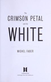 Cover of: The crimson petal and the white