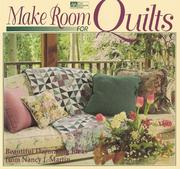 Make room for quilts by Nancy J. Martin