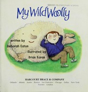 Cover of: My wild woolly