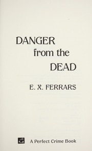 Cover of: Danger from the Dead