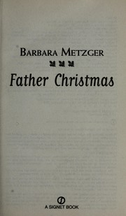 Cover of: Father Christmas | Barbara Metzger