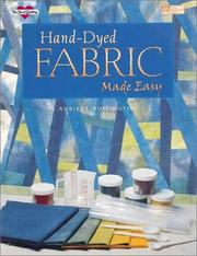 Cover of: Hand-dyed fabric made easy