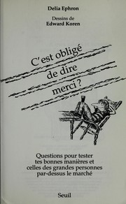 Cover of: C'est oblige  de dire merci?