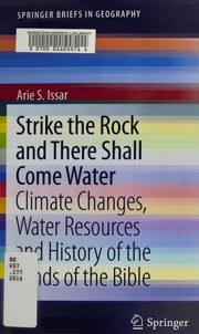 Cover of: Strike the rock and there shall come water