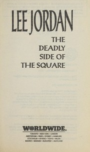 Cover of: The deadly side of the square | Lee Jordan