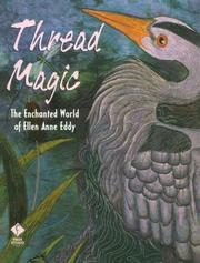 Cover of: Thread magic | Ellen Anne Eddy