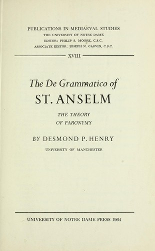 The De grammatico of St. Anselm : the theory of paronymy by