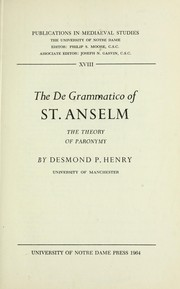 Cover of: The De grammatico of St. Anselm : the theory of paronymy |